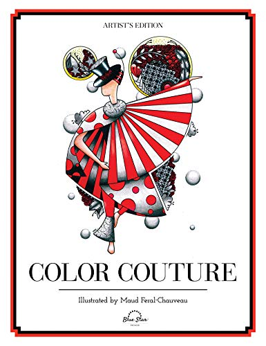 9781944515317: Color Couture: A Stress Relieving Adult Coloring Book