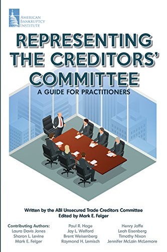 9781944516055: Representing the Creditors' Committee: A Guide for Practitioners