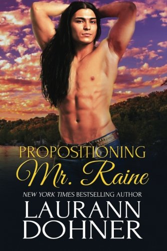 9781944526054: Propositioning Mr. Raine (Riding the Raines) (Volume 1)