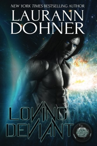9781944526313: Loving Deviant (Cyborg Seduction) (Volume 9)