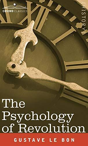 9781944529499: The Psychology of Revolution