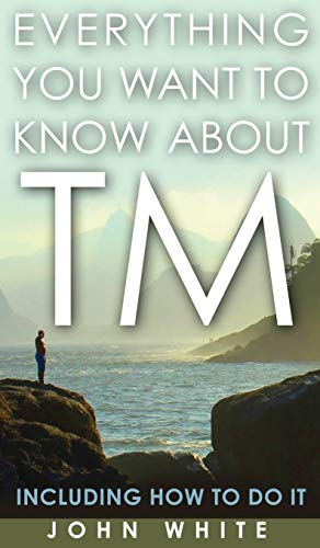 9781944529604: Everything You Want to Know about TM - Including How to Do It