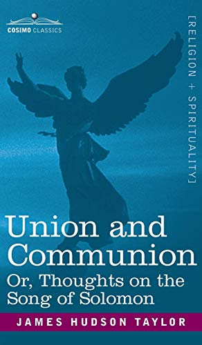 9781944529697: Union and Communion Or, Thoughts on the Song of Solomon