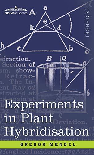 Experiments in Plant Hybridisation: Gregor Mendel