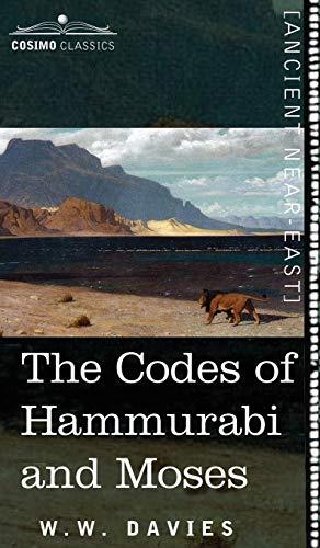 9781944529901: The Codes of Hammurabi and Moses