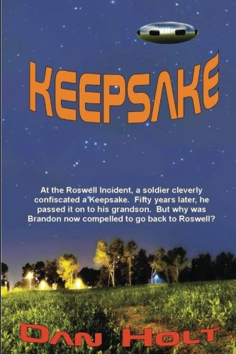 Keepsake: At the Roswell Incident, a soldier cleverly confiscated a Keepsake. Fifty years later, ...