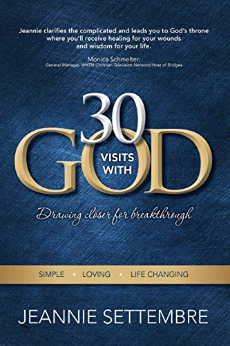 9781944566098: 30 Visits with God: Drawing Closer for Breakthrough
