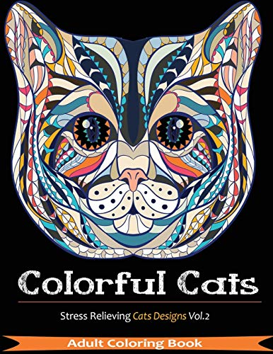 9781944575328: Colorful Cats: Over 33 Stress Relieving Cats to Color For Cat Lovers (Volume 2)