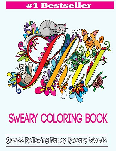 9781944575373: Sweary Coloring Book: Adult Coloring Books Featuring Stress Relieving Swear Designs: Volume 2 (Swear Word Coloring Books)