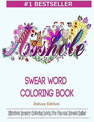 9781944575403: Swear Word Coloring Book: Hilarious Sweary Coloring book For Fun and Stress Relief