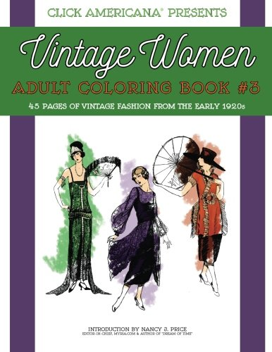 9781944633004: Vintage Women: Adult Coloring Book #3: Vintage Fashion from the Early 1920s (Vintage Women: Adult Coloring Books) (Volume 3)