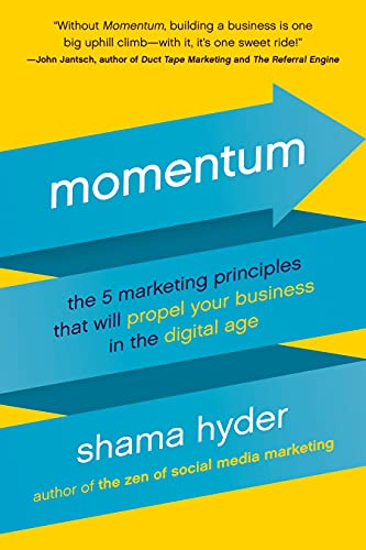 9781944648749: Momentum: The 5 Marketing Principles That Will Propel Your Business in the Digital Age