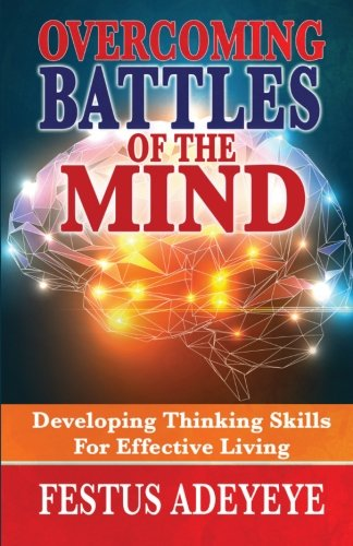 9781944652050: Overcoming Battles of the Mind: Developing Thinking Skills for Effective Living