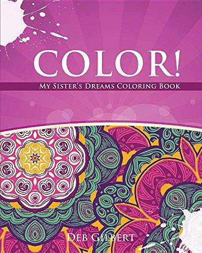 9781944678012: Color! My Sister's Dreams Coloring Book