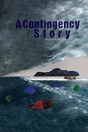 9781944680244: A Contingency Story