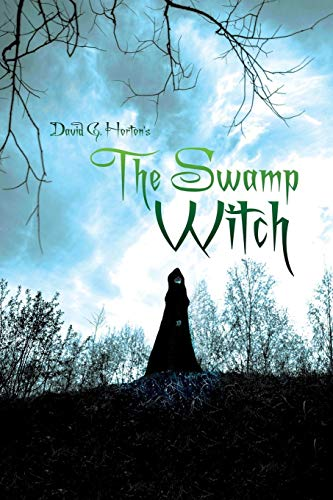 9781944680541: The Swamp Witch