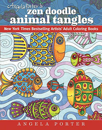 9781944686031: Angela Porter's Zen Doodle Animal Tangles: New York Times Bestselling Artists' Adult Coloring Books