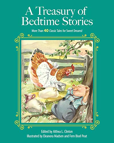A Treasury of Bedtime Stories: More than: Clinton, Althea L.,