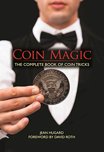 9781944686260: Coin Magic: The Complete Book of Coin Tricks