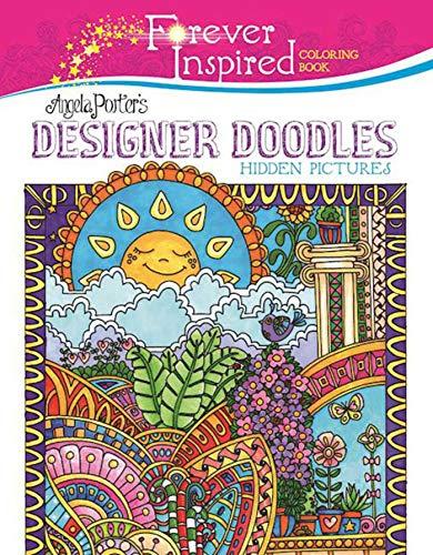9781944686550: Forever Inspired Coloring Book: Angela Porter?s Designer Doodles Hidden Pictures