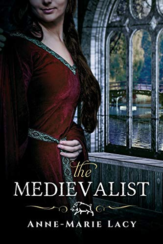 The Medievalist: Anne-Marie Lacy