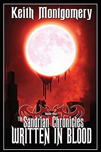 9781944732134: The Sandrian Chronicles: Written in Blood (Volume 1)