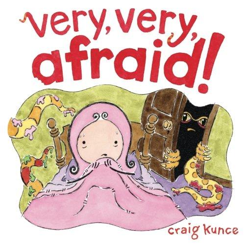 9781944734022: Very, Very, Afraid!