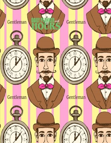 9781944741006: Daily Planner with Hours: Gentleman