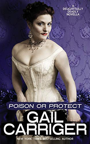 9781944751050: Poison or Protect: A Delightfully Deadly Novella