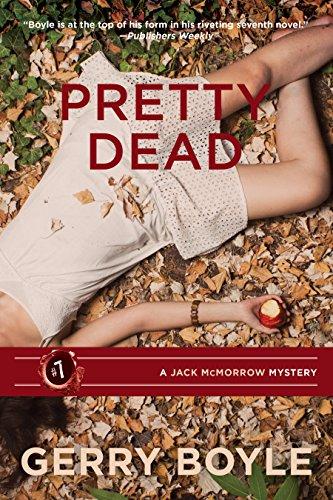 9781944762049: Pretty Dead: A Jack McMorrow Mystery