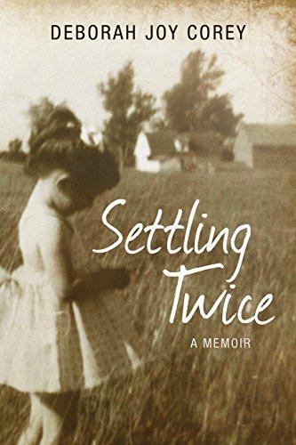 Settling Twice: Deborah Joy Corey
