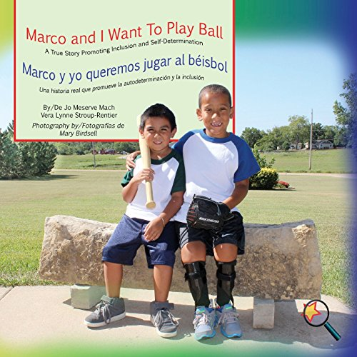 MARCO AND I WANT TO PLAY BALL/MARCO: Jo Meserve Mach