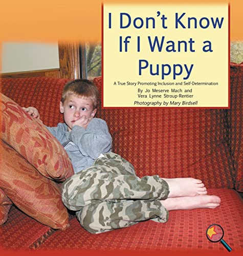 9781944764340: I Don't Know If I Want a Puppy: A True Story Promoting Inclusion and Self-Determination (French Edition)