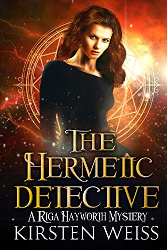 9781944767105: The Hermetic Detective (The Riga Hayworth Witch Mysteries) (Volume 7)