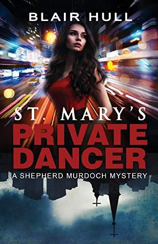 St. Mary's Private Dancer: A Shepherd Murdoch: Hull, Blair