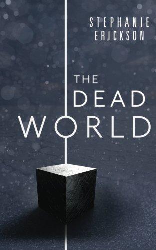 The Dead World (The Dead Room Trilogy) (Volume 2): Stephanie Erickson