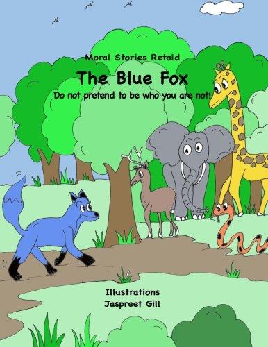9781944809065: The Blue Fox: Moral Stories Retold (Moral Stores Retold)