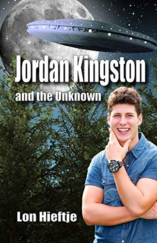 9781944815707: Jordan Kingston and the Unknown: (Young Adult, Fantisy, Fiction) (Volume 1)
