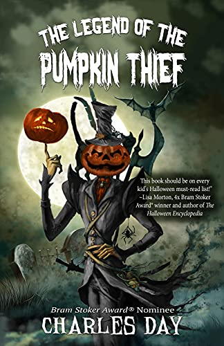 9781944816544: The Legend of the Pumpkin Thief