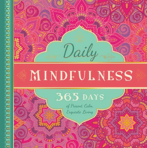 9781944822545: Daily Mindfulness: 365 Days of Present, Calm, Exquisite Living (365 Days of Guidance)