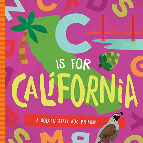 9781944822705: C Is for California: A Golden State ABC Primer