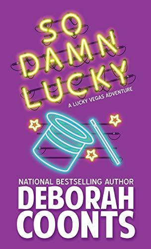 9781944831899: So Damn Lucky (Lucky O'Toole Vegas Adventure)