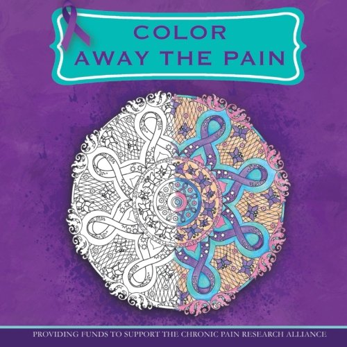9781944842062: Color Away the Pain