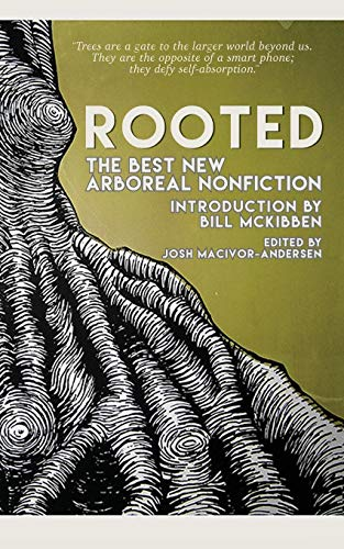 Rooted: The Best New Arboreal Nonfiction (Paperback)
