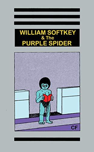 9781944860301: William Softkey & the Purple Spider