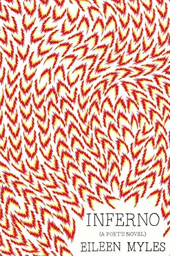 9781944869106: Inferno: A Poet's Novel