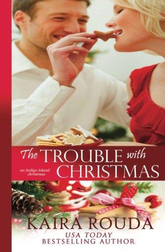 9781944925086: The Trouble with Christmas (Indigo Island) (Volume 3)