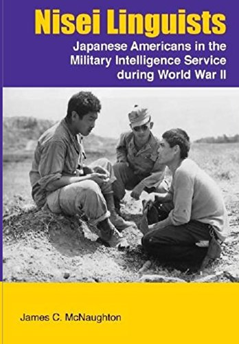 9781944961336: Nisei Linguists: Japanese Americans in the Military Intelligence Service during World War II