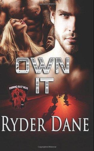 9781945012327: Own It: (Burning Bastards MC Book 4) (Volume 4)