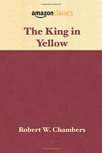 9781945027161: The King in Yellow